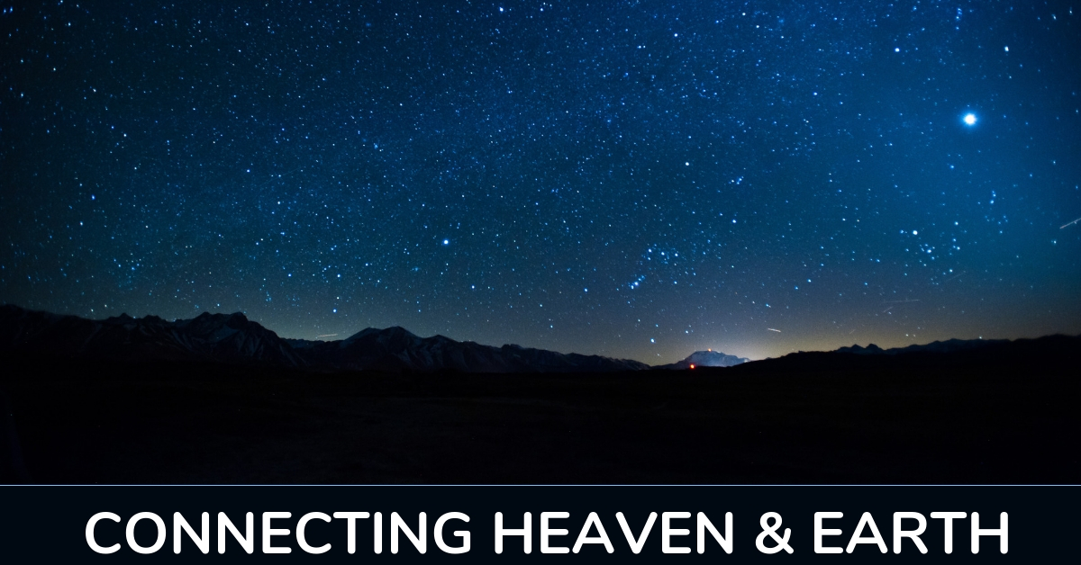 Connecting Heaven And Earth