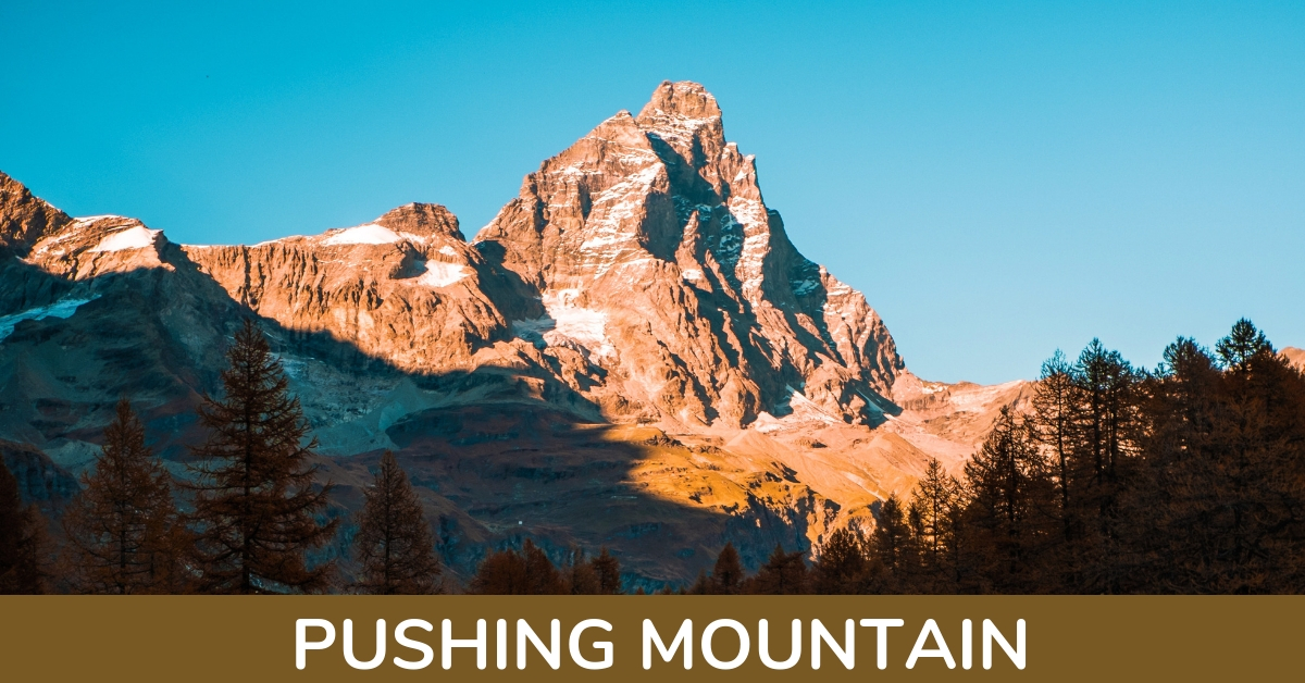 Pushing Mountain
